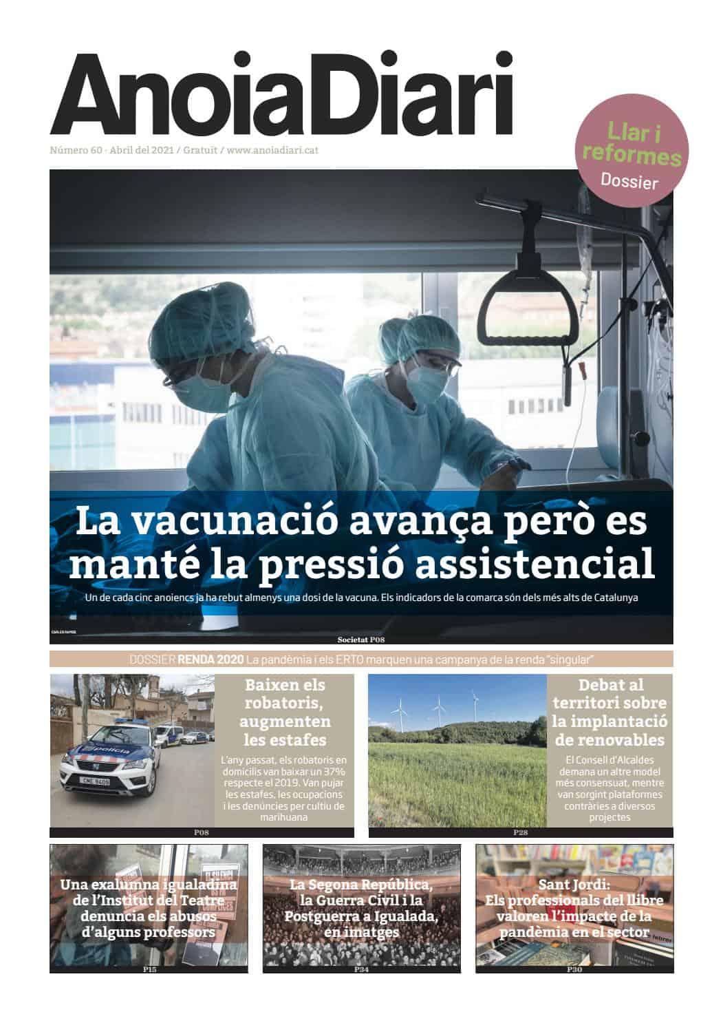 210401 - Anoiadiari - 1de2 - La vacunació avança però es manté la pressió assistencial